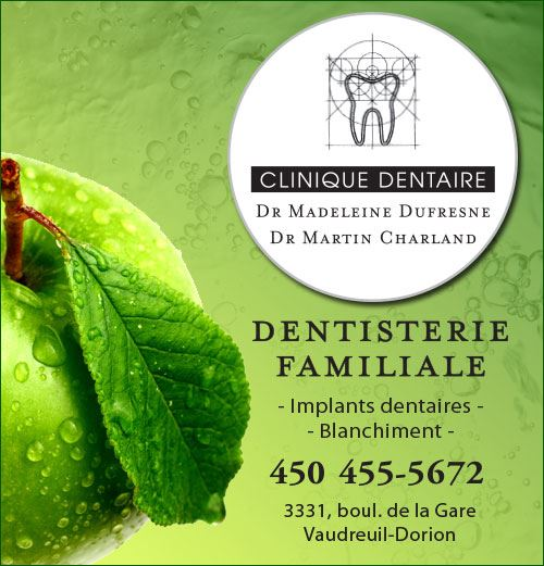 Clinique Dentaire Charland et Dufresne - Clinique Dentaire Charland et Dufresne • implants dentaires, restauration CEREC et blanchiment des dents à Vaudreuil-Dorion / dental implants, one-session CEREC restoration and tooth whitening in Vaudreuil Vaudreuil-Dorion (450) 455-5672