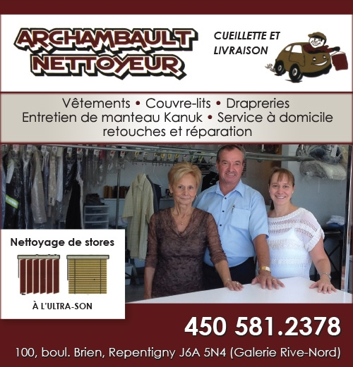 Richard Archambault Nettoyeur inc. - Archambault Nettoyeur Inc. • Vêtements, Couvre-lits, Draperies, Nettoyage ultra-son (pour les stores), Couture (réparation et altération) à Repentigny - Cloths, Bedspreads, Hangings, Ultrasonic cleaning (for blinds), Seamstress service (alteration and repair) in Repentigny (450) 581-2378