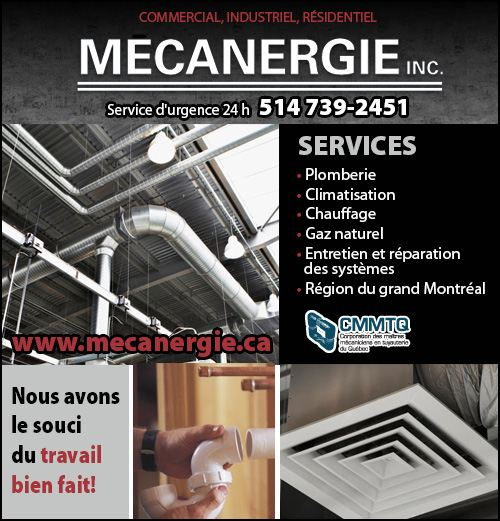 Mecanergie inc. - Mecanergie Inc • Plomberie, chauffage, ventilation, climatisation, gaz naturel et huile-Installation, entretien et réparation/Montréal / Plumbing, heating, ventilation, air conditioning, natural gas and oil systems Installation, maintenance & repairs in Montreal (514) 739-2451